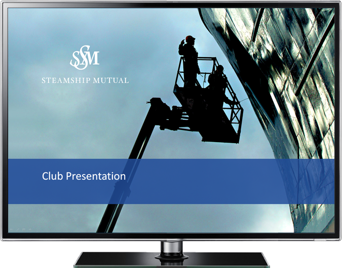 Steamship Mutual Club Presentation